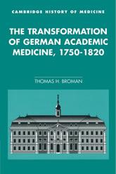 Book Cover: The Transformation of German Academis Medicine