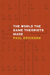 Book Cover: The World the Game Theorists Made