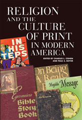 Bookcover - Religion and the Culture of Print in Modern America
