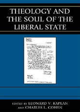 Bookcover - Theology and the Soul of the Liberal State