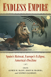 Bookcover - Endless Empire: Spain's Retreat, Europe's Eclipse, America's Decline