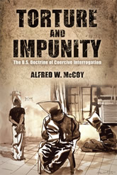 Bookcover - Torture and Impunity: The U.S. Doctrine of Coercive Interrogation