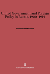 Bookcover - United Government and Russian Foreign Policy, 1900-1914