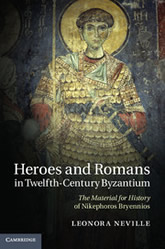 Bookcover - Heroes and Romans in Twelfth-Century Byzantium