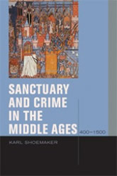 Bookcover - Sanctuary and Crime in the Middle Ages, 400-1500