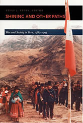 Bookcover - Shining and Other Paths: War and Society in Peru, 1980-1995