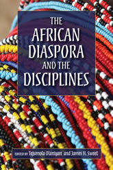 Bookcover - The African Diaspora and the Disciplines