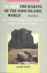Bookcover - Al-Hind, Volume 1 Early medieval India and the expansion of Islam 7th-11th centuries