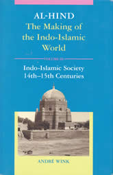 Bookcover - Al-Hind, Volume 3 Indo-Islamic Society, 14th- 15th Centuries