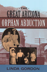 Book Cover: The Great Arizona Orphan Abduction