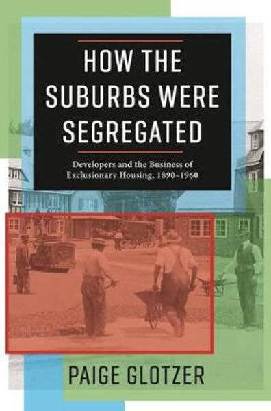Book Cover: Suburbs Were Segregated