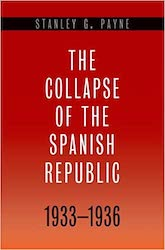 Book Cover: The collapse of the Spanish Republic, 1933-1936