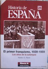 Book Cover: El Primer franquismo, 1939-1959 : los años de la autarquía de España