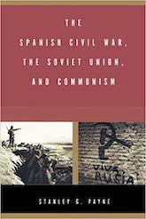 Book Cover: The Spanish Civil War, the Soviet Union, and Communism