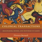 Book Cover: Colonial Transactions: Imaginaries, Bodies, and Histories in Gabon