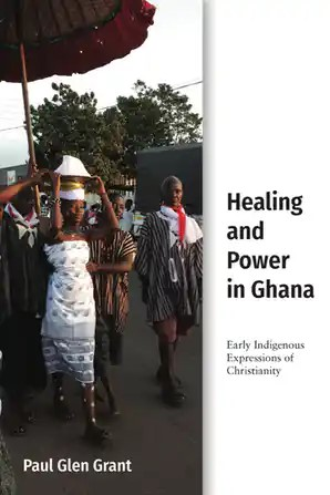 Book Cover: Healing and Power in Ghana