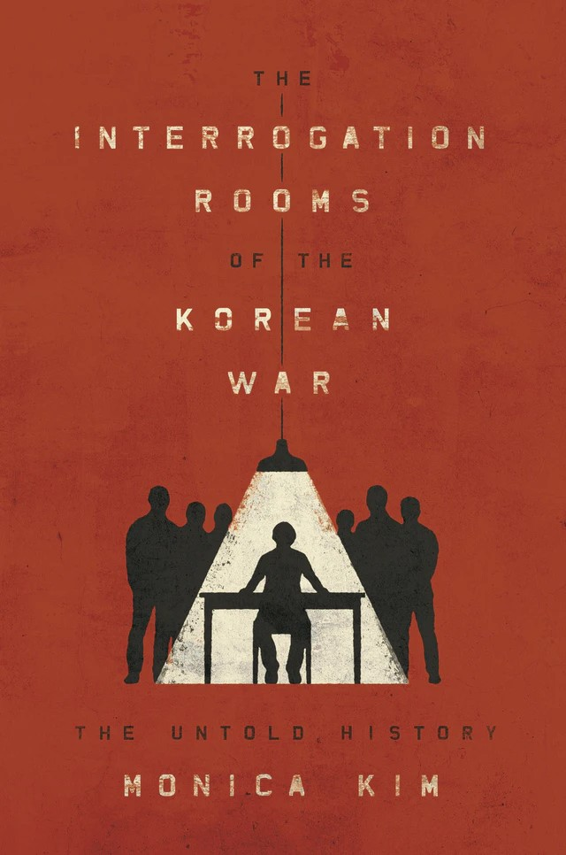 Book Cover: The Interrogation Rooms of the Korean War