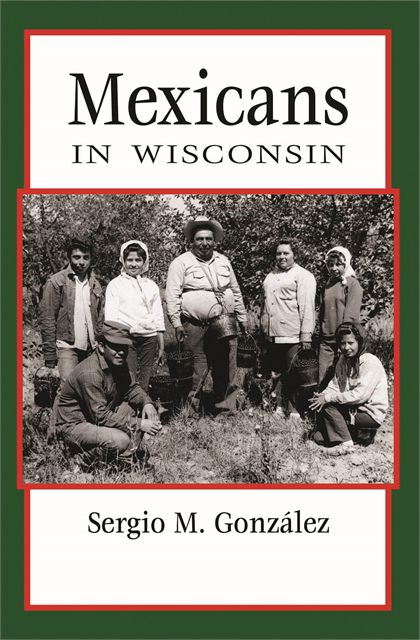 Book Cover: Mexicans in Wisconsin