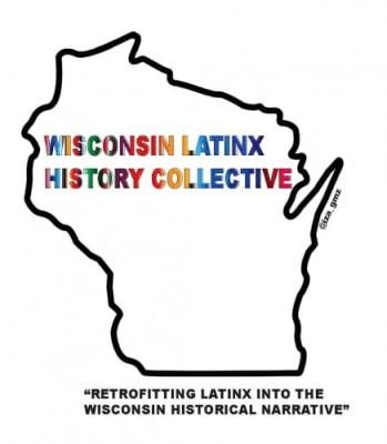 Wiscosin Latinx History Collective